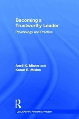 Becoming a Trustworthy Leader 1st Edition 9781136167164 1136167161