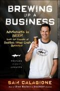Brewing Up a Business 2nd edition 9780470942314 0470942312