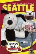 Cooper's Pack Travel Guide to Seattle 0 9780979488221 0979488222