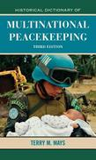 Historical Dictionary of Multinational Peacekeeping 3rd edition 9780810868083 0810868083