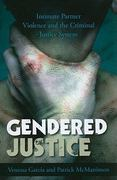 Gendered Justice 1st Edition 9780742566446 0742566447