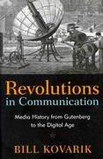 Revolutions in Communication 1st Edition 9781441114600 1441114602