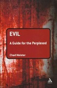 Evil: A Guide for the Perplexed 1st edition 9781441121714 1441121714