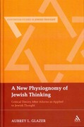 A New Physiognomy of Jewish Thinking 1st edition 9781441133984 1441133984
