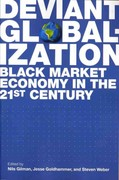 Deviant Globalization 1st Edition 9781441178107 1441178104