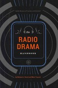 The Radio Drama Handbook 1st Edition 9781441147431 1441147438