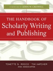 The Handbook of Scholarly Writing and Publishing 1st edition 9780470393352 0470393351