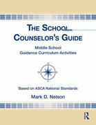 The School Counselor's Guide 1st Edition 9781317726029 1317726022