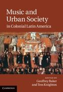 Music and Urban Society in Colonial Latin America 1st Edition 9780521766869 0521766869