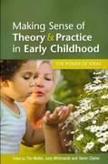 Making Sense of Theory & Practice in Early Childhood 1st Edition 9780335242467 0335242464