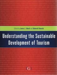 Understanding the Sustainable Development of Tourism 1st Edition 9781906884130 1906884137