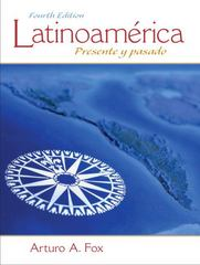 Latinoamerica 4th Edition 9780205794263 0205794262