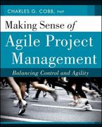 Making Sense of Agile Project Management 1st Edition 9781118015681 1118015681