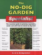 The No-Dig Garden Specialist 0 9781847737472 1847737471