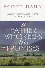 A Father Who Keeps His Promise 1st Edition 9780892838295 0892838299