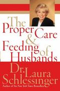 The Proper Care and Feeding of Husbands 1st edition 9780060520618 0060520612