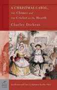A Christmas Carol, the Chimes and the Cricket on the Hearth 1st Edition 9781593080334 1593080336
