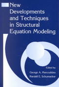 New Developments and Techniques in Structural Equation Modeling 1st edition 9781410601858 1410601854