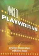Naked Playwriting 0 9781879505766 1879505762
