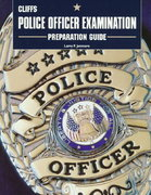CliffsTestPrep Police Officer Examination Preparation Guide 1st edition 9780822020752 0822020750