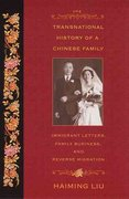 The Transnational History of a Chinese Family 0 9780813535975 0813535972