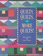 Quilts, Quilts and More Quilts! 0 9780914881674 0914881671