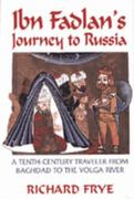 Ibn Fadlan's Journey to Russia 1st Edition 9781558763661 155876366X