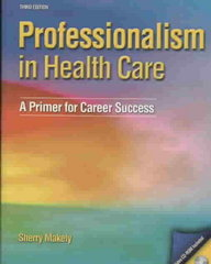 Professionalism in Healthcare 3rd edition 9780135153871 0135153875