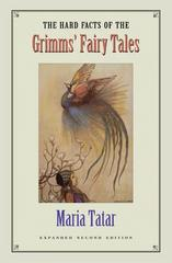 The Hard Facts of the Grimms' Fairy Tales 2nd edition 9780691114699 0691114692