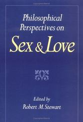 Philosophical Perspectives on Sex and Love 1st Edition 9780195080315 0195080319