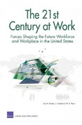 The 21st Century at Work 0 9780833034922 0833034928