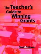 The Teacher's Guide to Winning Grants 1st edition 9780787944933 0787944939