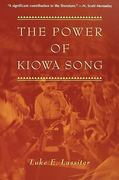 The Power of Kiowa Song 1st Edition 9780816518357 0816518351