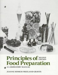Principles of Food Preparation, Laboratory Manual 2nd Edition 9780023393501 0023393505