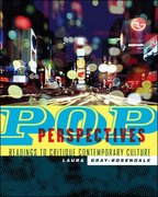 Pop Perspectives: Readings to Critique Contemporary Culture 1st Edition 9780072933659 0072933658