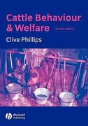 Cattle Behaviour and Welfare 2nd edition 9780632056453 0632056452