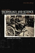 Technology And Science in the Industrializing Nations 1500-1914 2nd edition 9781591023678 159102367X