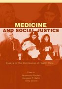 Medicine and Social Justice 1st edition 9780195143546 019514354X