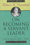 On Becoming a Servant Leader 1st edition 9780787902308 0787902306