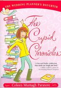 The Cupid Chronicles 0 9781416908678 1416908676