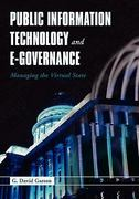Public Information Technology and E-Governance: Managing the Virtual State 1st edition 9780763734688 0763734683