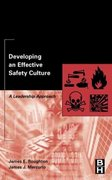 Developing an Effective Safety Culture 1st Edition 9780750674119 0750674113