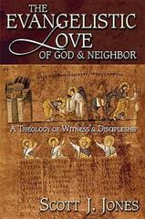The Evangelistic Love of God and Neighbor 0 9780687046140 0687046149