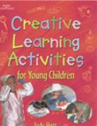 Creative Learning Activities for Young Children 1st Edition 9780766816138 0766816133