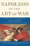 Napoleon On the Art of War 0 9780684872711 0684872714