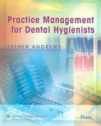 Practice Management for Dental Hygienists 1st edition 9780781753593 0781753597