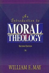 An Introduction to Moral Theology 2nd Edition 9781931709927 1931709920