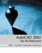 AutoCAD 2002 for Architecture 1st edition 9780766838475 0766838471