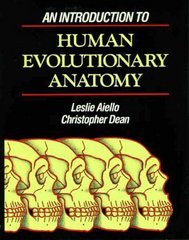 An Introduction to Human Evolutionary Anatomy 0 9780120455911 0120455919