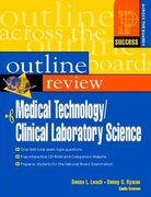 Prentice Hall Health's Outline Review of Medical Technology/Clinical Laboratory Science 1st edition 9780130184047 0130184047